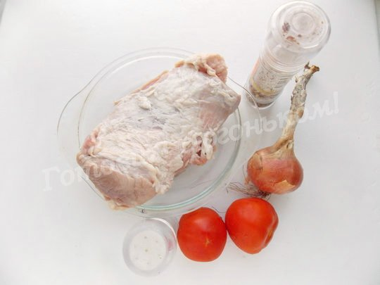 ингредиенты для мяса с помидорами